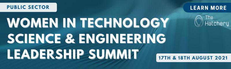 Women in Technology, Science & Engineering Leadership Summit 2021