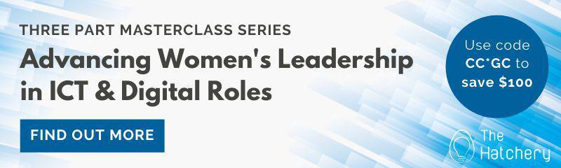 Advancing Women's Leadership in ICT & Digital Roles Online Masterclass