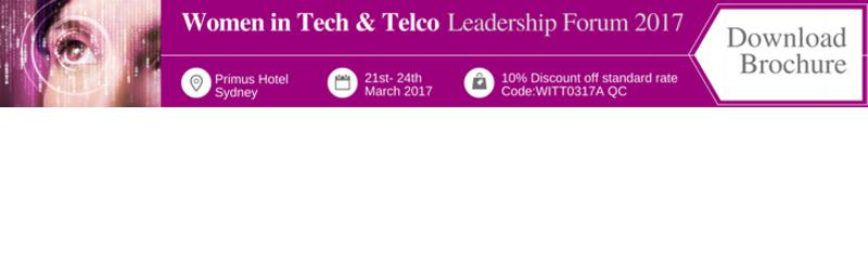 Women in Tech & Telco Leadership Summit 2017