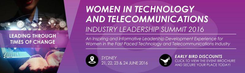 Women in Technology and Telecommunications Industry Leadership Summit 2016